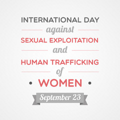 Day Against Sexual Exploitation And Human Trafficking Of Women