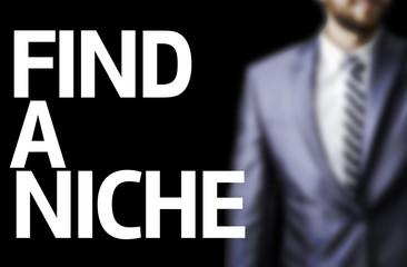 Find A Niche written on a board