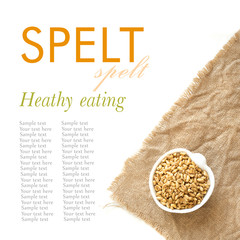 Raw spelt in a bowl