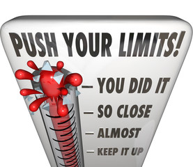 Push Your Limits Try Effort Thermometer You Did It