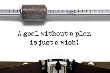 A Goal Without Plan is Just a Wish!