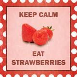 Keep calm eat strawberries. Retro look. poster