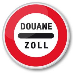 "Panneau ""Douane / Zoll"""