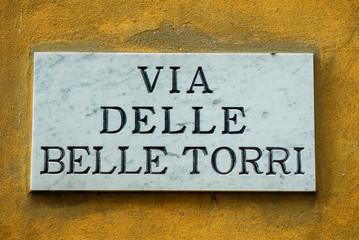 Targa Indicazione Via delle Belle Torri, Strada, Pisa