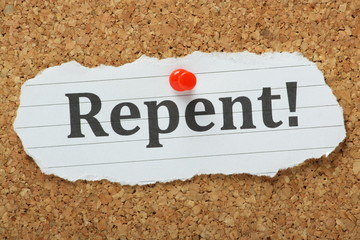 The word Repent on a cork notice board