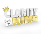 Clarity is King 3d Words Simple Communication Message Understand poster