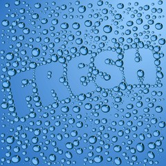 Blue background, inscription of fresh steamed drops
