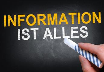 Information ist alles