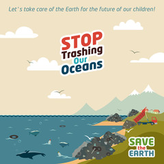 Stop trashing our oceans