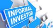 Informal Investor on Blue Direction Arrow Sign.