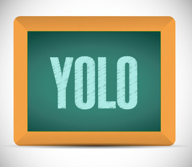yolo message on board illustration design