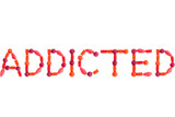 """Word """"ADDICTED"""" made of red sugary candies, isolated"""