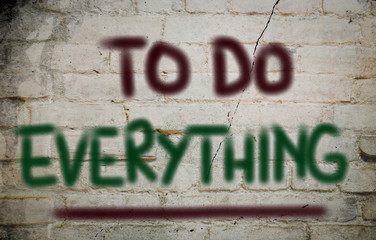 To Do Everything Concept