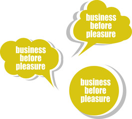 business before pleasure. Set of stickers, labels