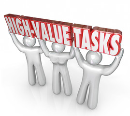 High Value Tasks Priority Most Important Jobs Biggest ROI