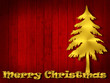 Christmas, pine, gold text  and red wood background