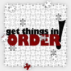 Get Things in Order Puzzle Pieces Organize Your Life or Work