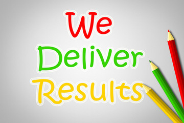 We Deliver Results Concept