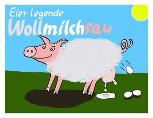 Eier legende Wollmilchsau