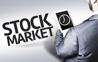 Business man with the text Stock Market