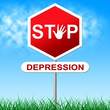 Stop Depression Shows Warning Sign And Anxiety