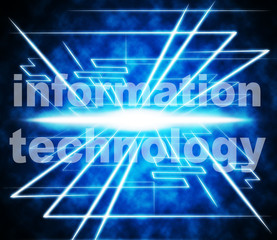 Information Technology Represents Answer High-Tech And Knowledge