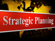 Strategic Planning Represents Business Strategy And Innovation