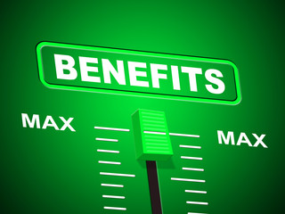 Benefits Max Indicates Upper Limit And Perk