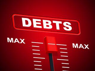 Max Debts Represents Upper Limit And Arrears