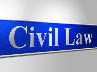 Civil Law Represents Court Crime And Lawyer