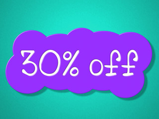Thirty Percent Off Represents Promo Merchandise And Promotion