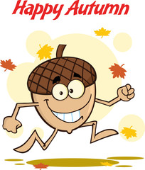 Happy Autumn With Funny Acorn Cartoon Mascot Character