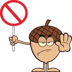 Angry Acorn Cartoon Mascot Character Holding Up A Stop Sign