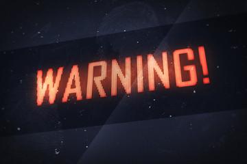 Warning concept. Warning text on virtual screens