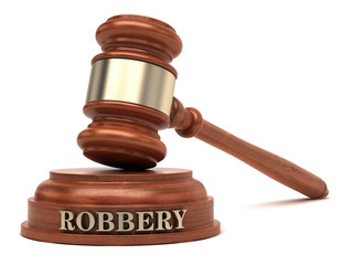 Robbery text on sound block & gavel