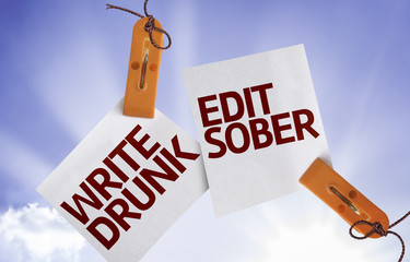 Write Drunk Edit Sober on Paper Note with texture background