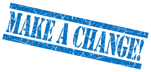 make a change blue grungy stamp on white background