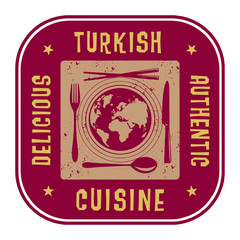 Abstract stamp or label with the text Authentic Turkish Cuisine