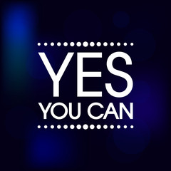 Yes You Can Vector . Abstract  Motivation Poster