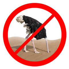 Ostrich behavior forbidden red sign concept