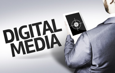 Business man with the text Digital Media in a concept image