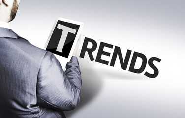 Business man with the text Trends in a concept image