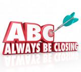 Fototapety ABC Always Be Closing Target 3d Words Aiming Arrow Bulls-Eye