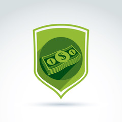 Vector shield with a bundle of money, one dollar notes. Finance