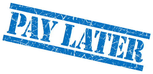 pay later blue grunge stamp isolated on white