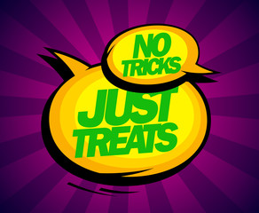 No tricks just treats design.
