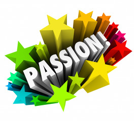 Passion Word 3d Letters Stars Exciting Feeling Intense Emotion