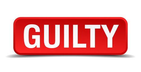 Guilty red 3d square button on white background