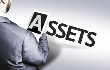 Business man with the text Assets in a concept image
