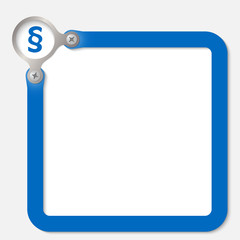 blue frame for any text with paragraph